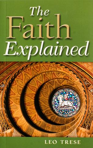 The faith explained leo trese
